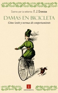 Damas en bicicleta.http://impedimenta.es/libros.php/damas-en-bicicleta